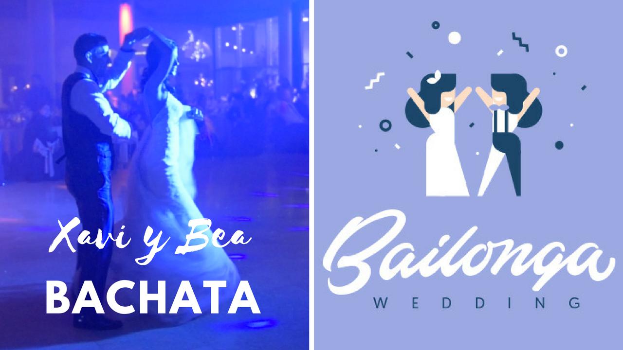 Boda de Xavi y Bea. Bachata baile de novios