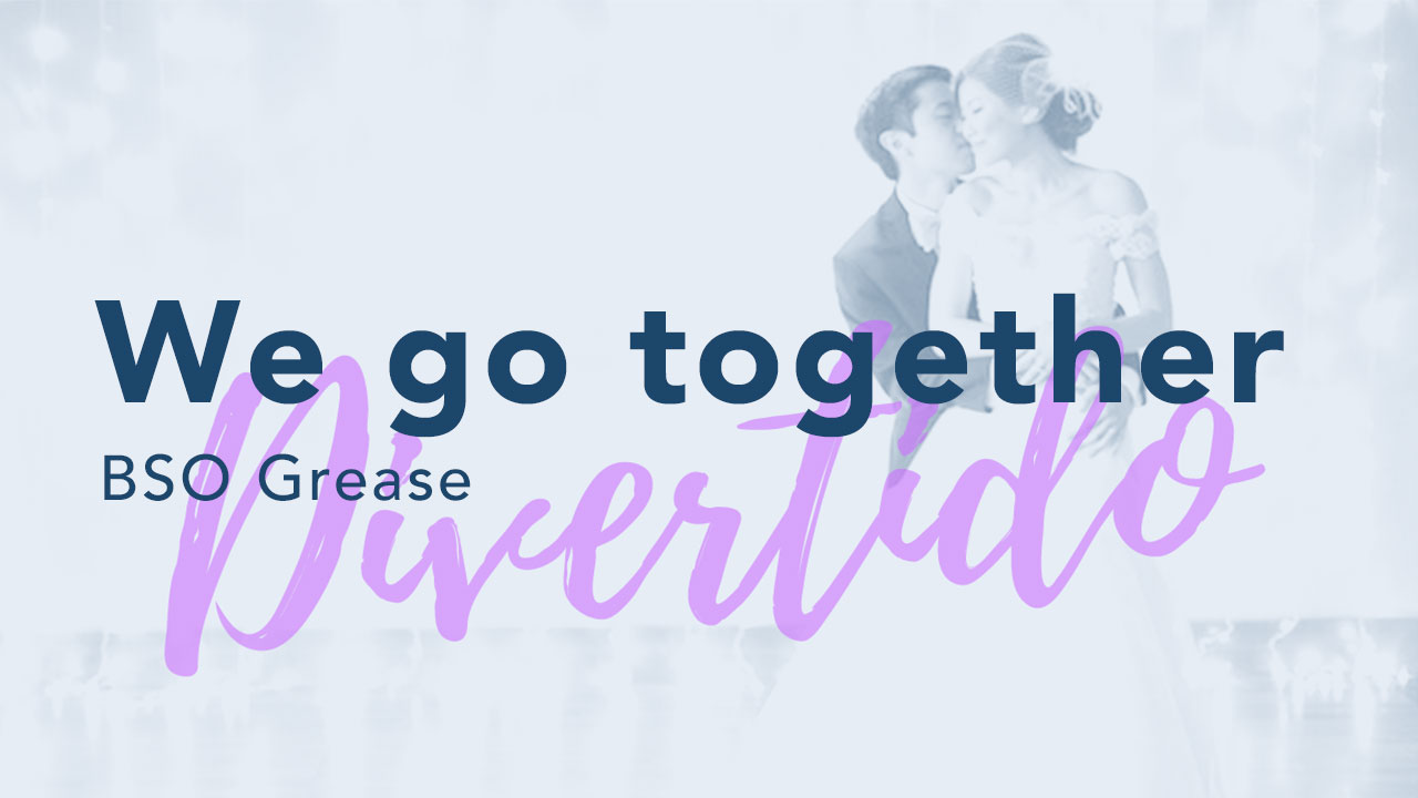 We go together - Grease